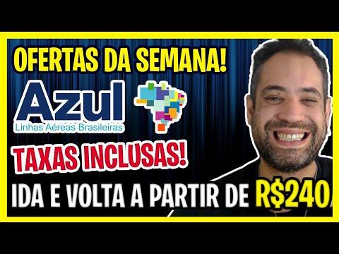 MELHORES OFERTAS AZUL DA SEMANA! A PARTIR DE R$240 COM TAXAS INCLUSAS!