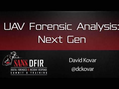 UAV Forensic Analysis – Next Gen - SANS DFIR Summit 2016
