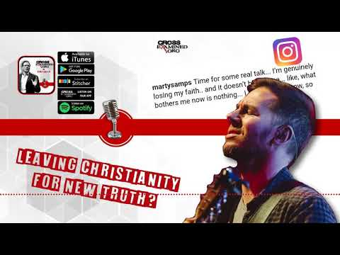 [PODCAST] Leaving Christianity for New Truth?
