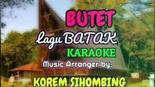 BUTET Lagu Batak KARAOKE dgn Seruling KOREM SIHOMBING