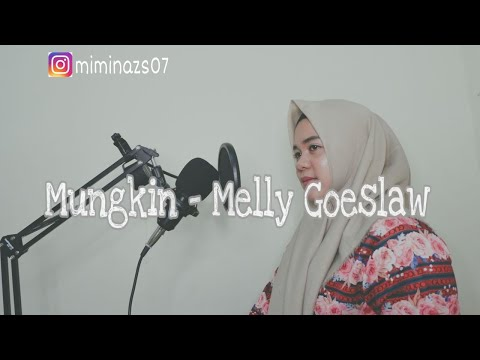Melly Goeslaw - Mungkin | Mimin Azis [Live Cover]