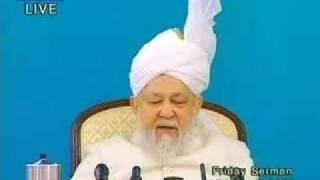 Hadhrat Mirza Tahir Ahmad's Last Friday Sermon 5/5 Ahmadiyya Islam Pakistan