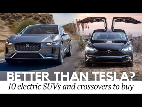 Better than Model X? Top 10 Electric Crossovers and SUVs Similar to Tesla Cars