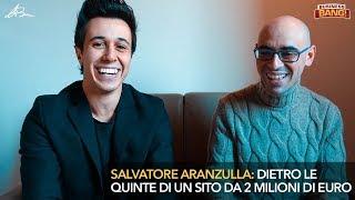 SALVATORE ARANZULLA: dietro le quinte di un sito da 2 MILIONI di euro - BB014