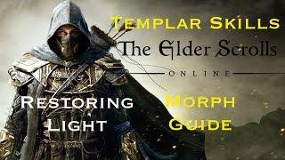 Elder Scrolls Online: Templar Skills Morph Guide - Restoring Light