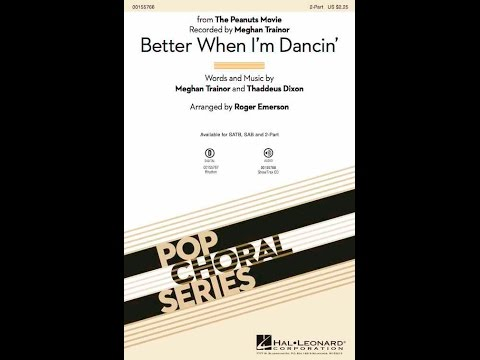 Better When I'm Dancin' (2-Part) - Arranged by Roger Emerson