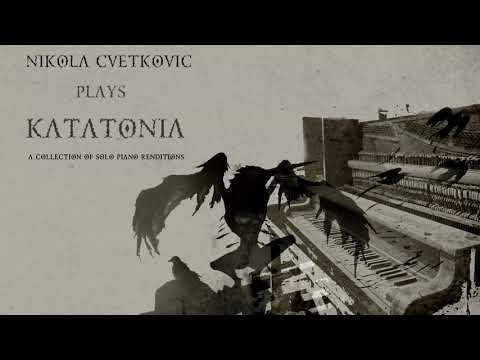 Nikola Cvetkovic Plays KATATONIA | FULL ALBUM STREAM