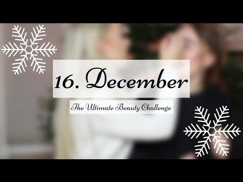 16. December  - The Ultimate Beauty Challenge