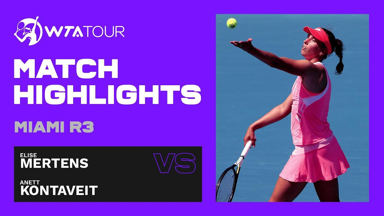 Elise Mertens vs. Anett Kontaveit | 2021 Miami Round 3 | WTA Match Highlights