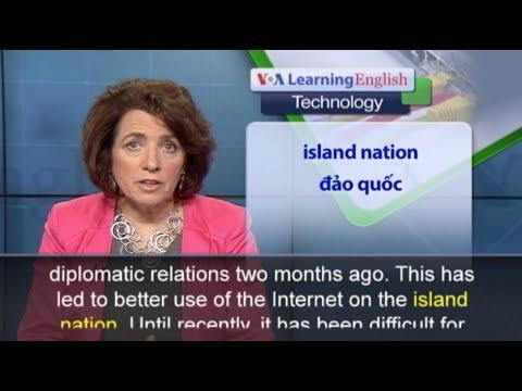 Phát âm chuẩn - Anh ngữ đặc biệt: Cuba Internet (VOA)