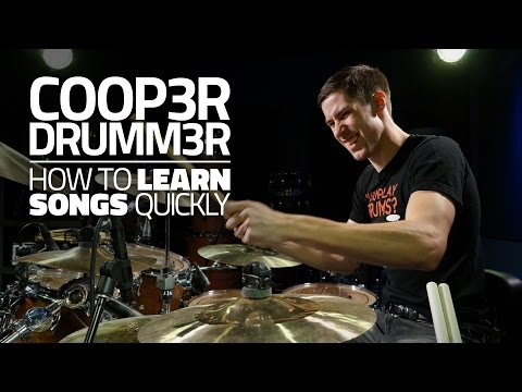 Coop3rdrumm3r - How To Learn Songs Quickly (FULL DRUM LESSON)