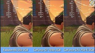 Radeon RX 550 vs GeForce GT 1030 vs GTX 750 Ti - Fortnite: Battle Royale - Gameplay Benchmark Test