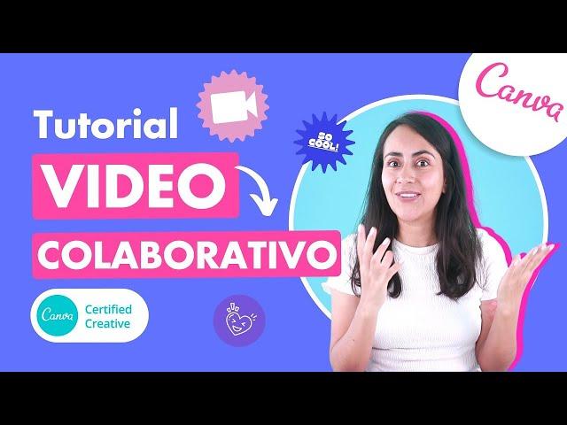 CANVA: Nueva función para hacer videos colaborando con otras personas (Súper fácil y Gratis!)