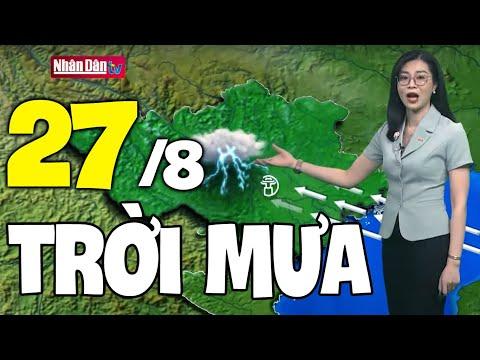 Dự báo thời tiết hôm nay mới nhất ngày 27/8/2021 | Dự báo thời tiết 3 ngày tới