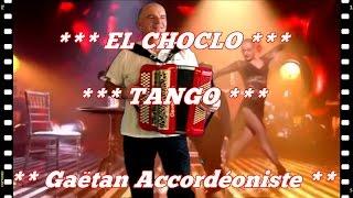 *** EL CHOCLO  ***   Accordéon musette romantique accordion sexy