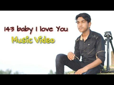 143 Baby I Love You || Tawhid Afridi || Raju Chowdhury || The Fotkabuzz LTD || New Music Video