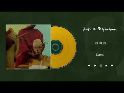 Kota & Ingatan - Kanal (Official Audio)