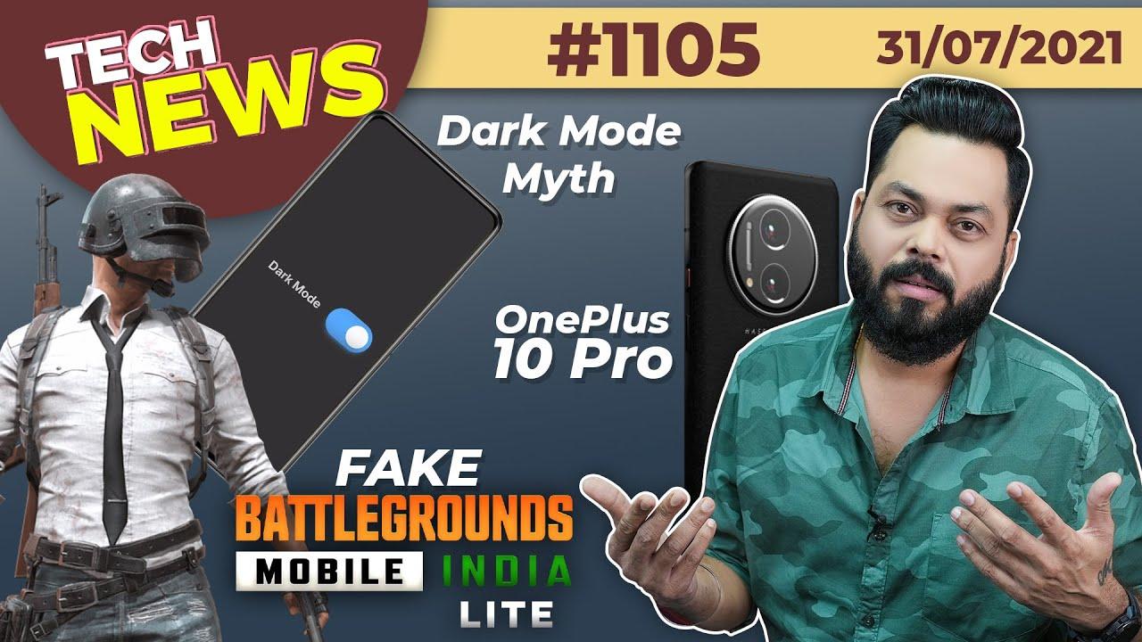 Fake BGMI Lite❎, OnePlus 10 Pro First Look🤔, Biggest Myth?, iQOO 8 Pro Display, Infinix X1-#TTN1105