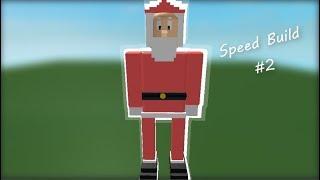 ROBLOX SpeedBuild #2 - Santa Claus!!