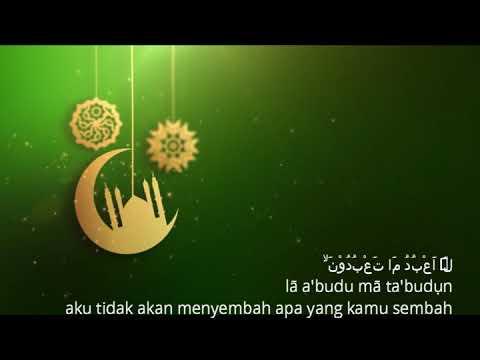 Surah Al Kafirun Ayat 1 6 Arab Latin Dan Artinya