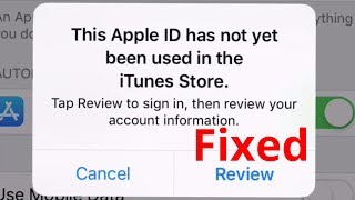 This Apple iD Has Not Yet Been Used in The iTunes Store [Fixed] iOS 13