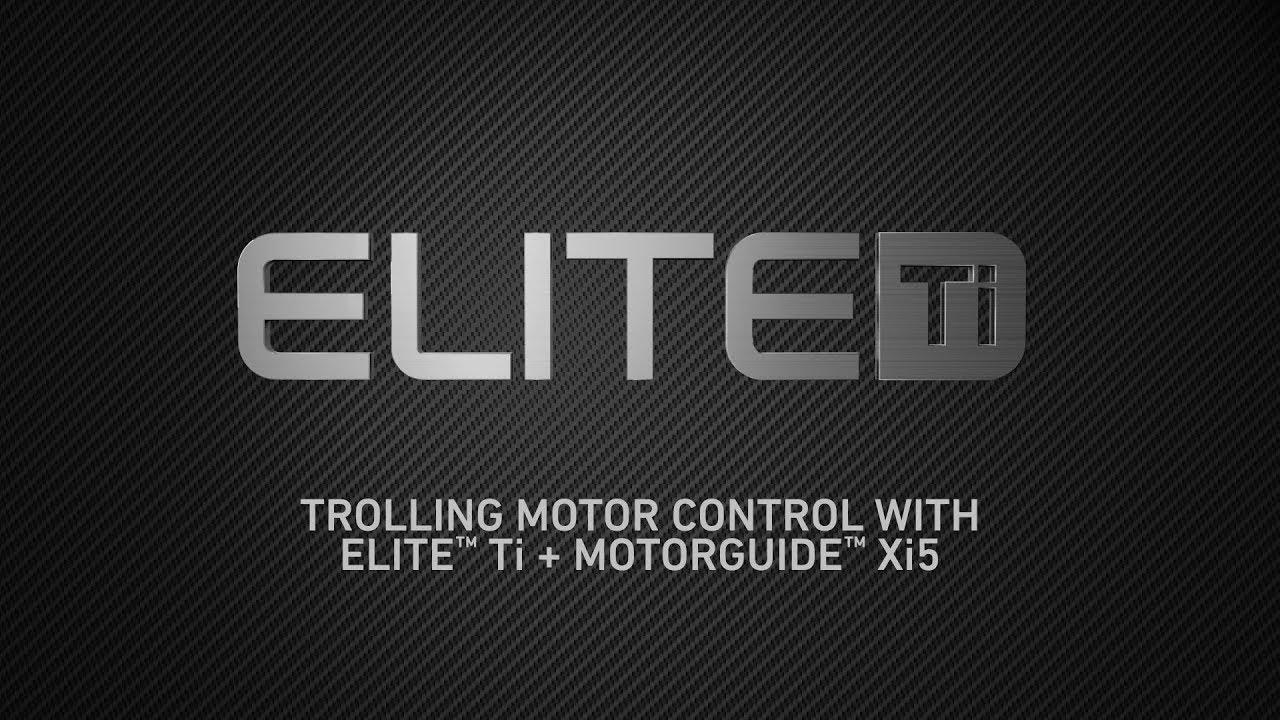 Lowrance Elite Ti - Trolling Motor Control with Elite Ti & Motorguide Xi5