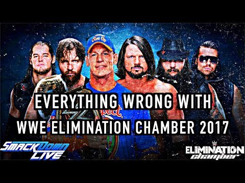 Episode #259: Everything Wrong With WWE Elimination Chamber 2017