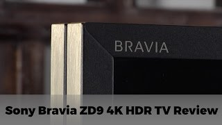 Sony Bravia ZD9 (KD-65ZD9) 4K HDR UHD TV Review
