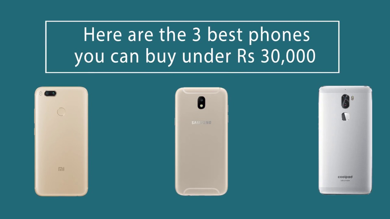 525e8e95dc9 Best 3 Phones Below Rs. 30