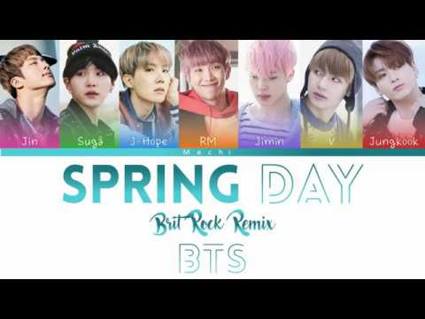 BTS (방탄소년단) - Spring Day (Brit Rock Remix) | Color Coded Lyrics | Han/Rom/Eng