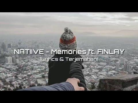 NATIIVE - Memories ft. FINLAY (Lyrics & Terjemahan)