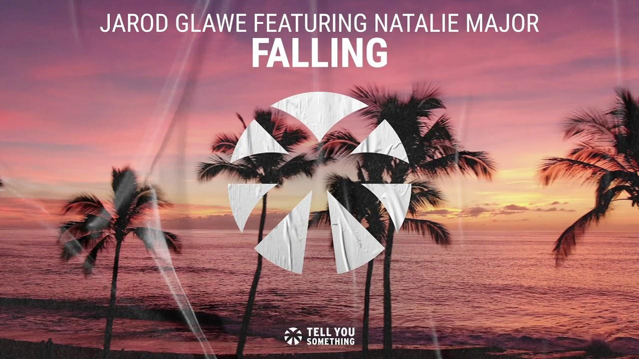 Jarod Glawe feat. Natalie Major – Falling
