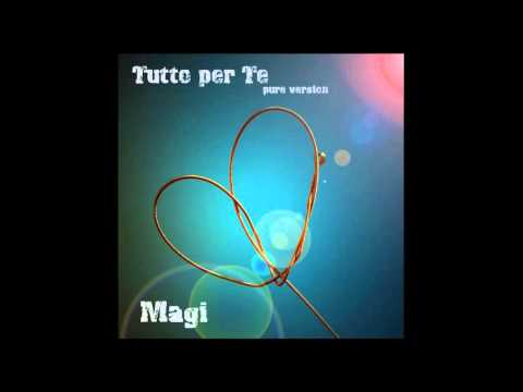Fabio Magi - Tutto per te -  Pure version