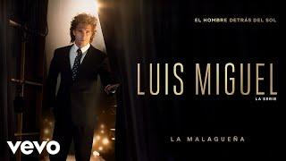 Izan Llunas - La Malagueña (Luis Miguel La Serie - Audio)