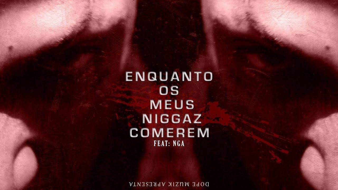 Download Monsta - Enquanto Os Meus Niggaz Comerem (Feat: NGA)