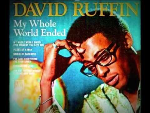 "DAVID RUFFIN -""MY WHOLE WORLD ENDED (THE MOMENT YOU LEFT ME)""  [1969]"