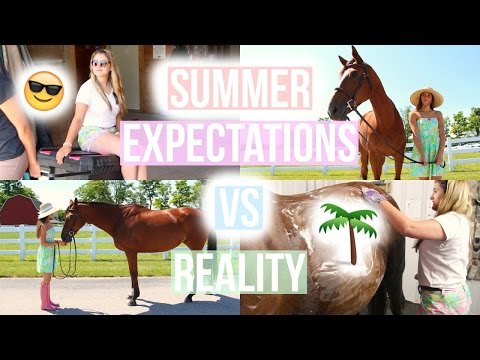 Summer Expectations Vs. Reality | Equestrian Prep