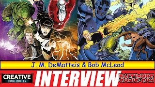 J. M. DeMatteis and Bob McLeod - S1E29 Creative Continuity