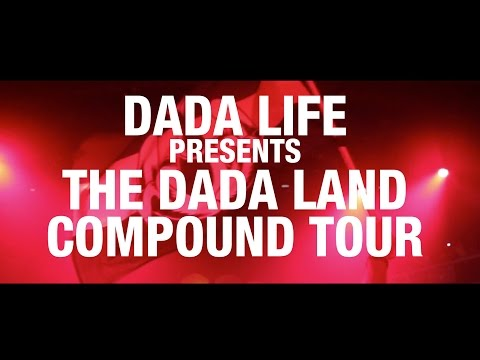 Dada Life Presents: Dada Land Compound Tour 2015