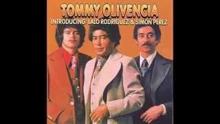Tommy Olivencia - Vengo Del Monte