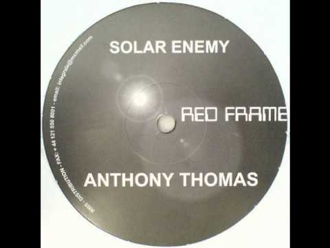 Anthony Thomas - Solar Enemy B2