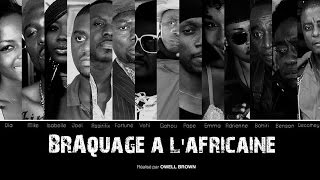 NOUVELLE BANDE ANNONCE IVOIRIENNE - BRAQUAGE A L'AFRICAINE