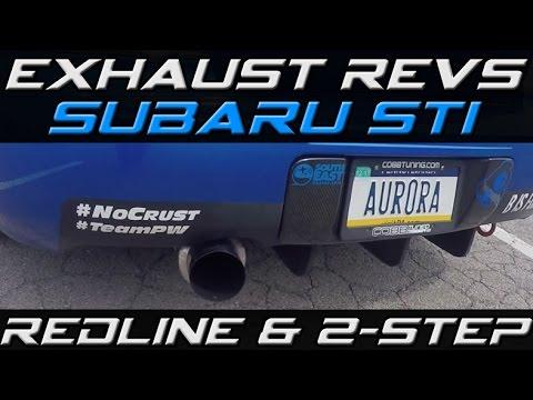 Subaru STi Exhaust Revs 2-Step & Redlining +Walk Around