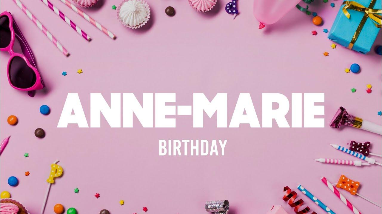 Anne Marie Birthday Lyrics Youtube