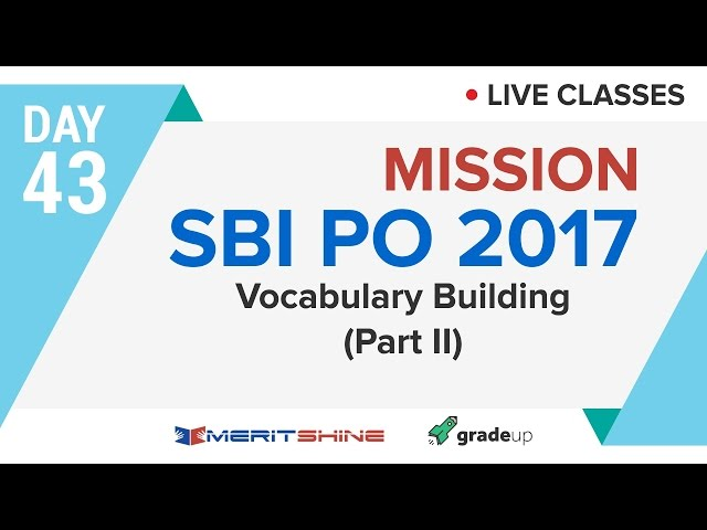 Vocabulary building - 2 | SBI PO 2017 Online Classes #DAY 43