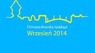 Gołdap - Wrzesień 2014 - Filmowa Kronika Gołdapi