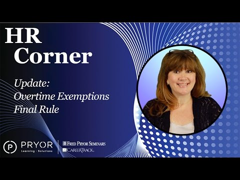 Update: FLSA Overtime Exemptions Final Rule