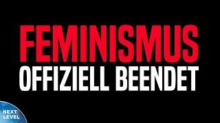 Hiermit beende ich offiziell den Feminismus