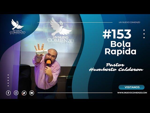 Predica # 153 - BOLA RAPIDA - Pastor Humberto