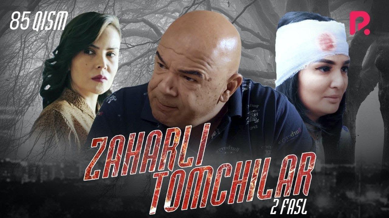 Zaharli tomchilar (o'zbek serial)   Захарли томчилар (узбек сериал) 85-qism